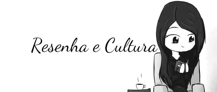 Resenha e Cultura