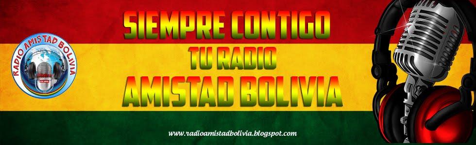 RADIO AMISTAD BOLIVIA LAS 24 HORAS DEL DIA