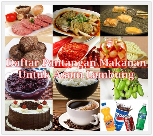 Daftar Pantangan Makanan Untuk Asam Lambung