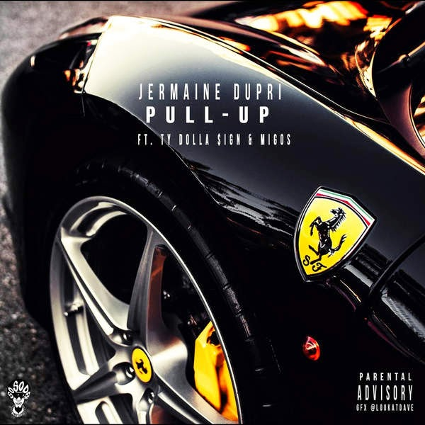 Jermaine Dupri - Pull Up (feat. Ty Dolla $ign & Migos) - Single Cover