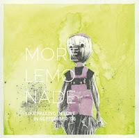 More Lemonade - Like falling in love in September '96