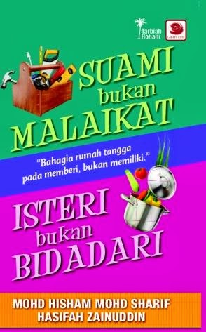 Suami Bukan Malaikat, Isteri Bukan Bidadari
