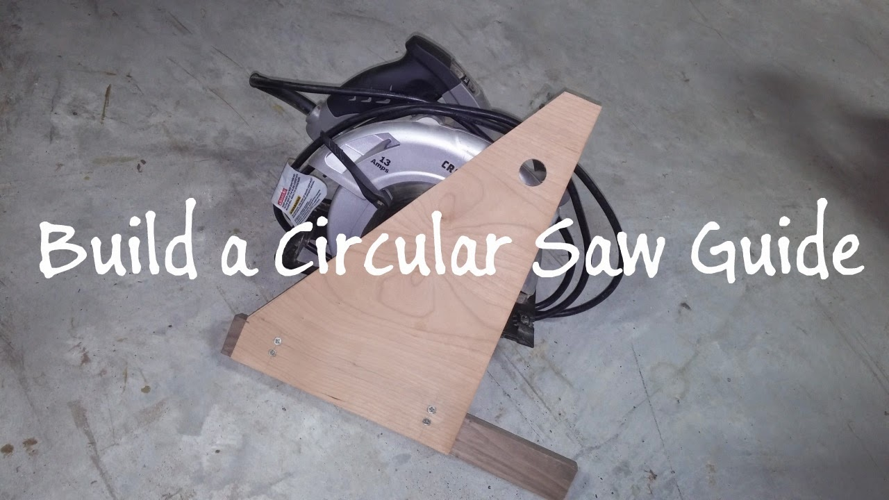 Just Square Enough: Build A Circular Saw Guide