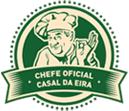 """este blog faz parte de """"Chefe Oficial Casal da Eira"""""""