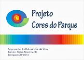 Cores do Parque - Um projeto direcionado a parques públicos e privados.