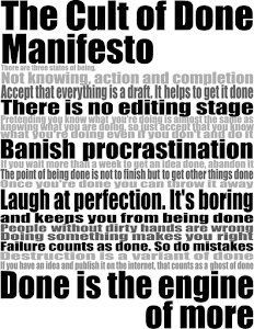 The Cult of Done Manifesto