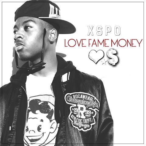 Mixtape: Xspo - Love, Fame, Money