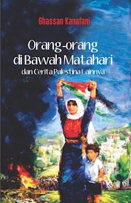 Orang-orang di Bawah Matahari dan Cerita Palestina Lainnya