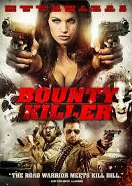 Bounty Killer (2013) [Vose]
