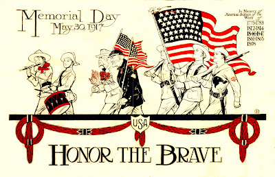Memorial Day Honor the brave May 30, 1917