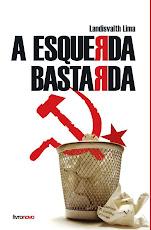 A Esquerda Bastarda