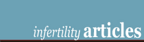Infertility Articles