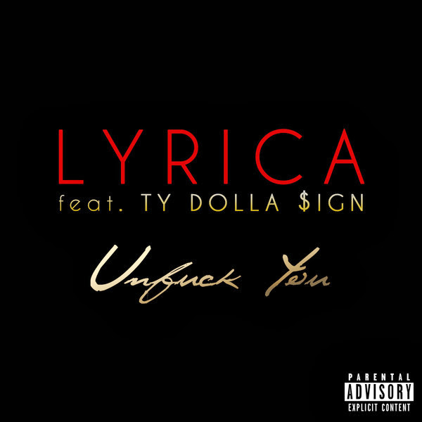 Lyrica Anderson - Unf*ck You (feat. Ty Dolla $ign) - Single  Cover
