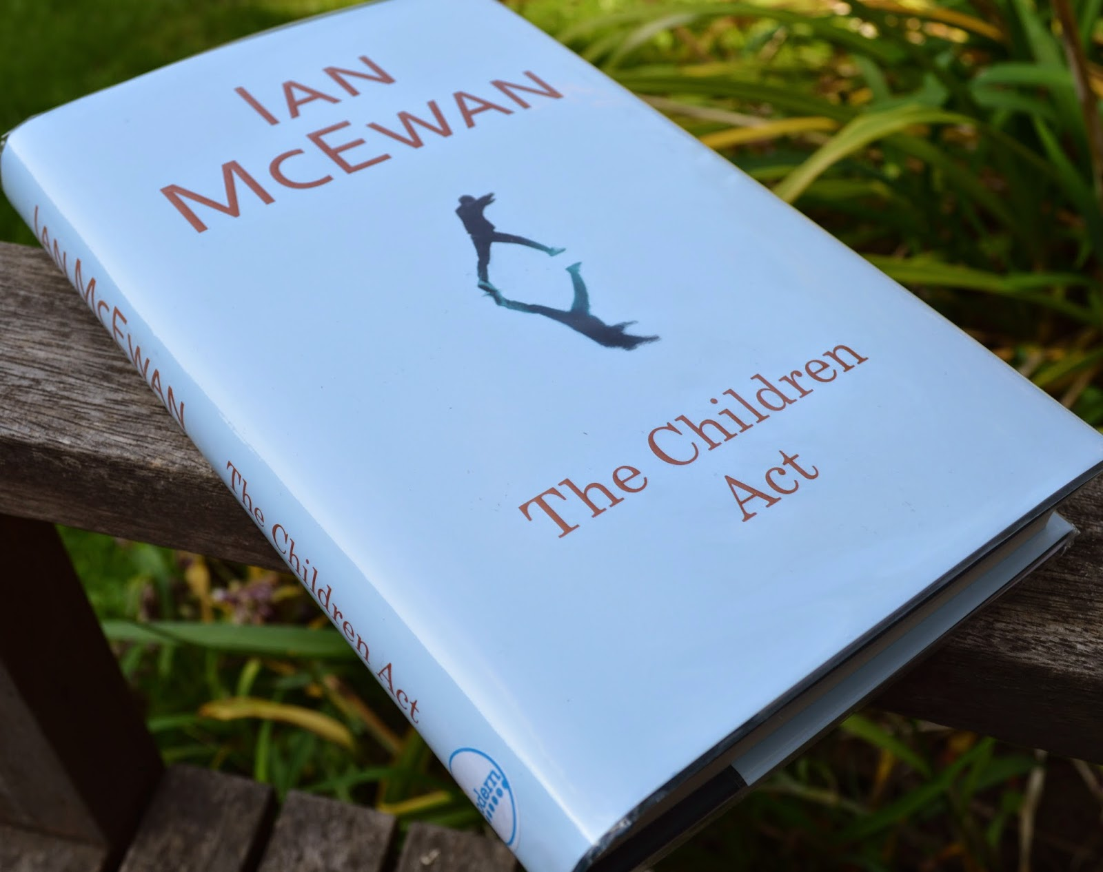 Ian McEwan, The Children's Act, hardback, novel, fiction, review, law, refusal of medical treatment, published 2014, opinion,