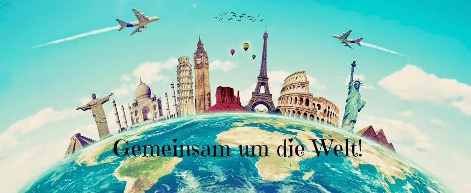 Gemeinsam um die Welt!