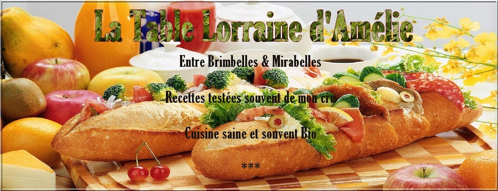 LA TABLE LORRAINE D&#39;AMELIE