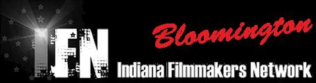 Indiana Filmmakers Network - Bloomington