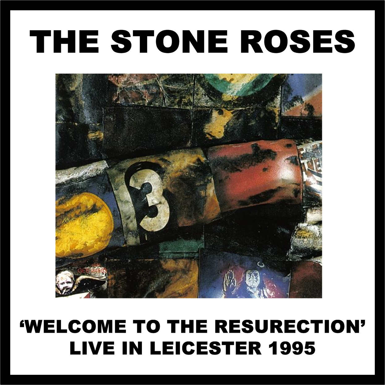 The Stone Roses - Welcome To The Resurrection