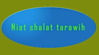 Niat Shalat Tarawih Dan Artinya