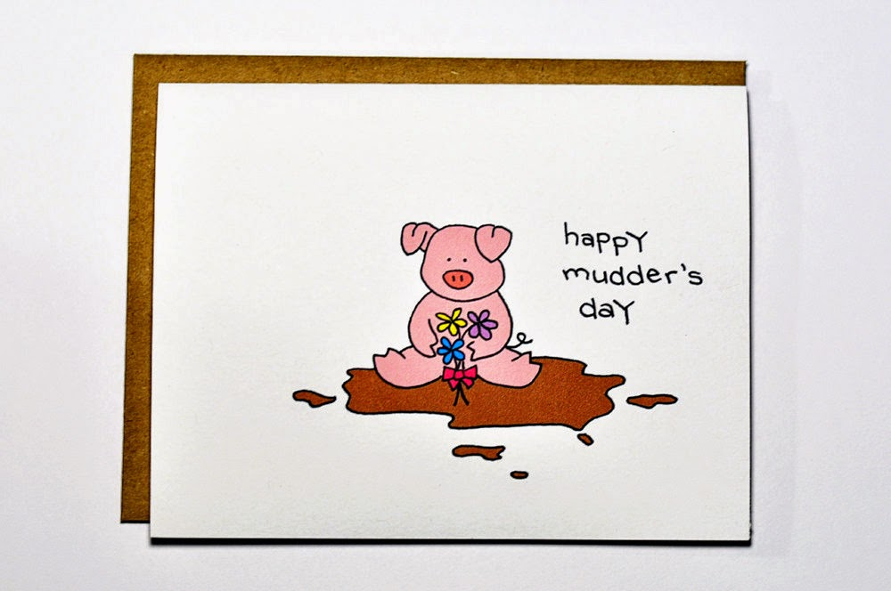 Happy Mudder's Day
