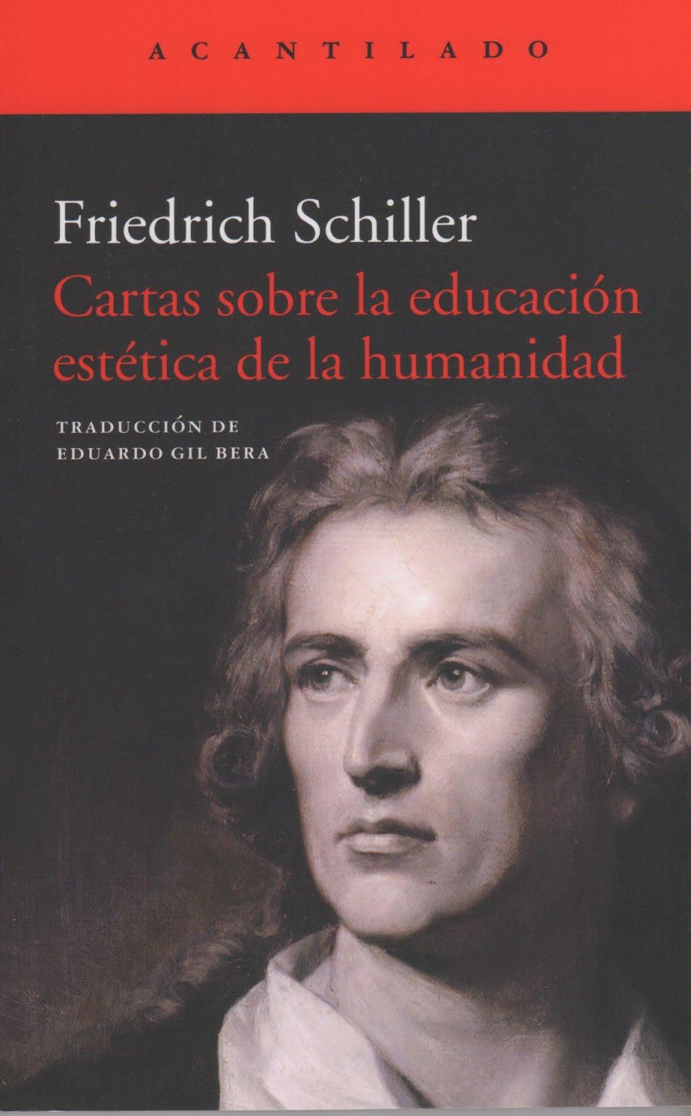 Friedrich Schiller (Cartas sobre la educación estética de la humanidad)