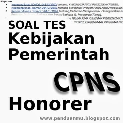Soal Tes Cpns Honorer Dan Umum Tentang Kebijakan Pemerintah Panduanmu