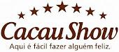 CACAU SHOW - Aqui é fácil fazer alguém feliz