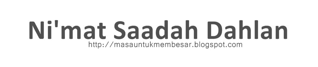 Ni'mat Saadah Dahlan.