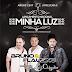Lançamento: Bruno e Flausino feat. Luiz Claudio - Minha Luz (Andrë Edit Remix 2015)