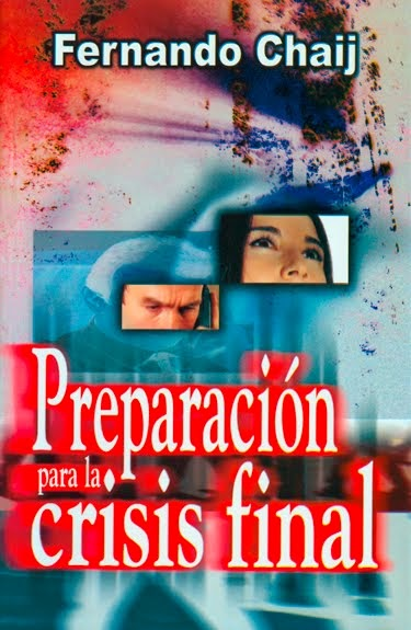 Preparación para la crisis final
