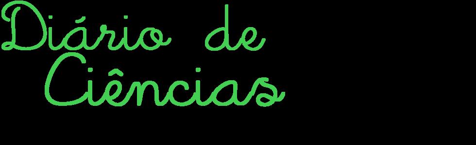 Diário de Ciências!