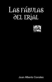 Las fábulas del erial - Juan Alberto Corrales