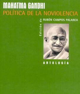 Política de la no Violencia - Mahatma Gandhi
