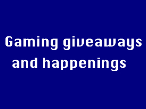 Gaming Giveaways!