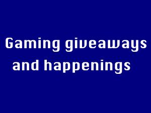 Gaming Giveaways!