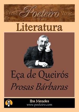Eca de Queiros - Prosas Barbaras - Iba Mendes