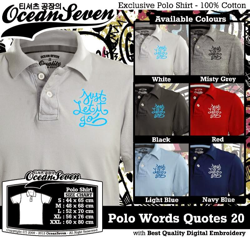 Kaos Polo Words Quotes 20