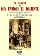 Ahora en el Club de lectura: El doncel de don Enrique el doliente de Mariano José de Larra