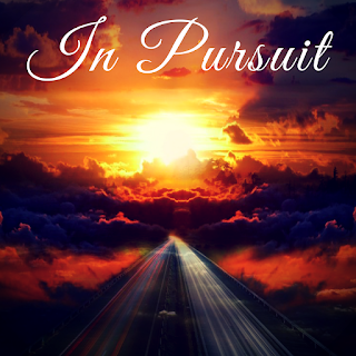 """In Pursuit"""