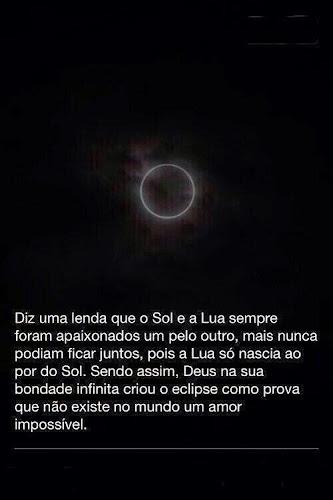 Diz a lenda que o Sol e a lua sempre foram apaixonados um pelo outro