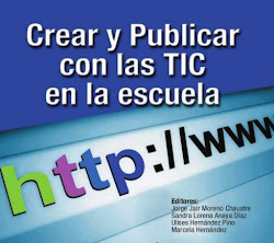 Crear y publicar con las TIC en la Escuela