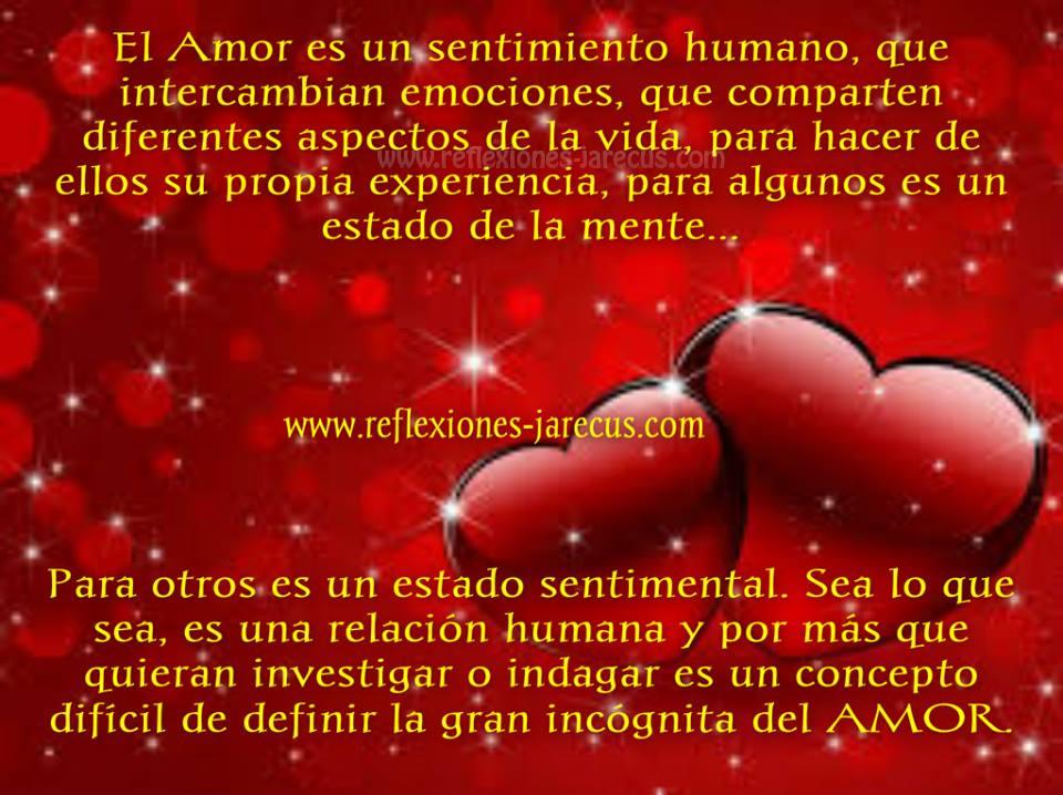 El Amor es un sentimiento humano, que intercambian emociones,