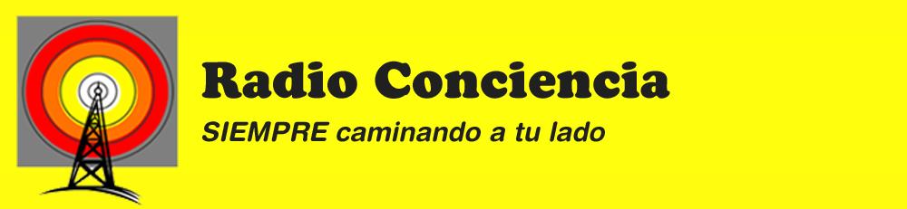 Radio Conciencia - SIEMPRE caminando a tu lado...
