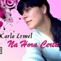 Carla Ermel - Na Hora Certa