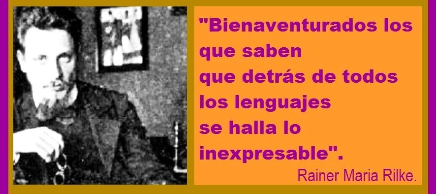 BIENAVENTURADOS de RAINER MARIA RILKE.