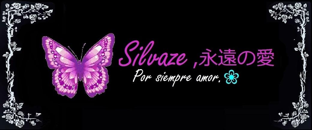 Silvaze, por siempre amor.