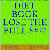 MARRIAGE DIET BOOK LOSE THE BULL S#%! - Free Kindle Non-Fiction