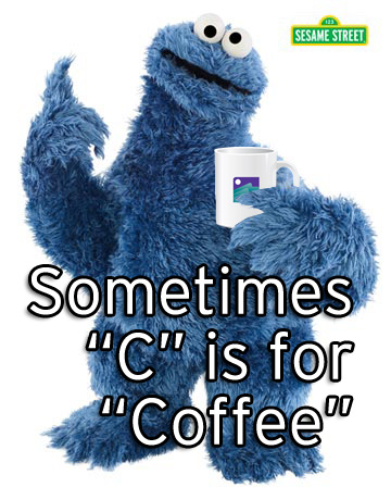 C is for Coffee Cookie Monster Sesame Street