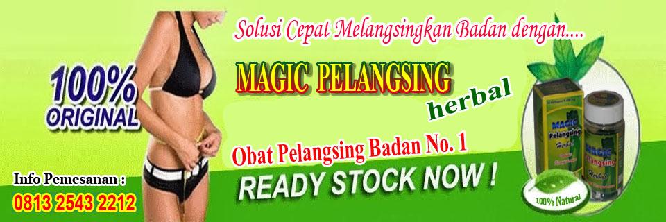 MAGIC PELANGSING HERBAL | OBAT PELANGSING BADAN | OBAT PEANGSING NO. 1