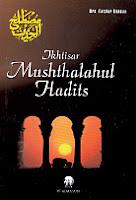 toko buku rahma: buku ikhtisar mushthalahul hadist, penerbit drs. fatchur rahman, penerbit pt. alma'arif